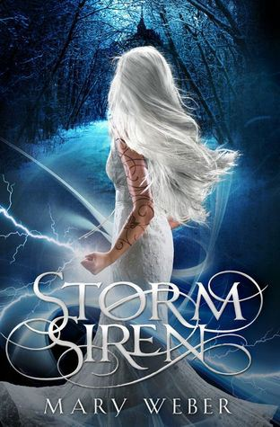 Storm Siren by Mary Weber (Storm Siren #1)  REVIEW