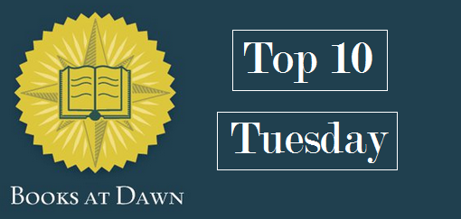 Last 10 Books in My Possession | Top 10 Tuesday[2]