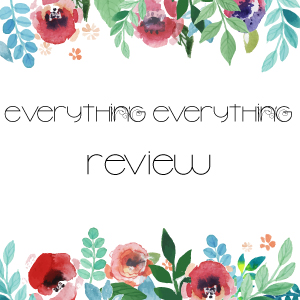Everything-Everything-Review