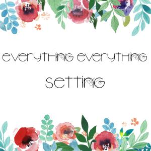 Everything-Everything-Setting