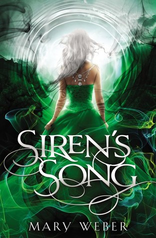 Siren's Song by Mary Weber (Storm Siren #3)  REVIEW
