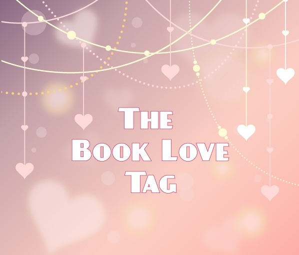 The Book Love Tag | Books atDawn