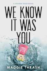 We Know It Was You
