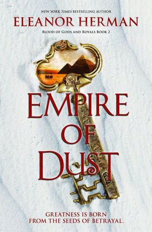 Empire of Dust by Eleanor Herman (Blood of Gods and Royals #2)  REVIEW