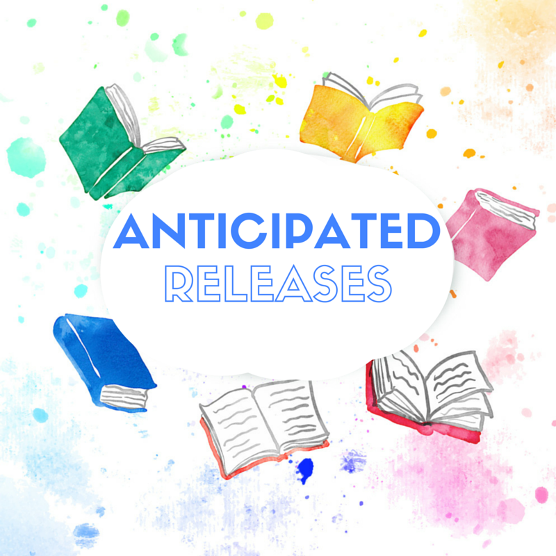 ANTICIPATED RELEASES