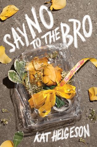 Say No to the Bro