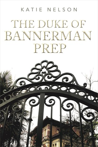 The Duke of Bannerman Prep