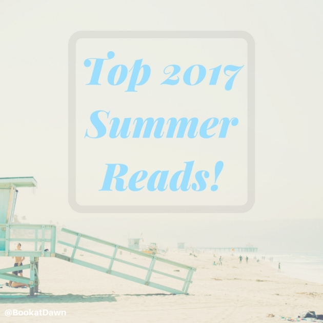 Top 2017 Summer Reads!