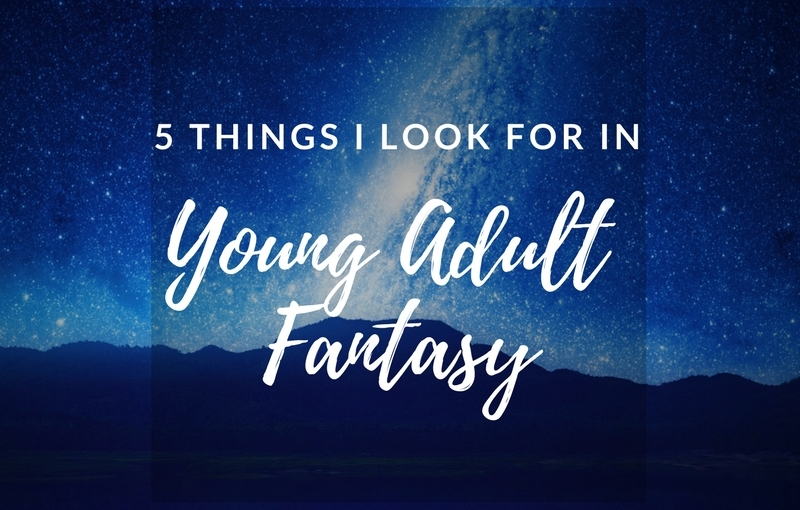 5 Things I Look For in a YA Fantasy