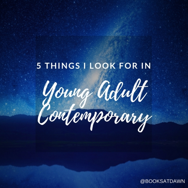 5 THINGS I LOOK FOR IN Young Adult Contemporary