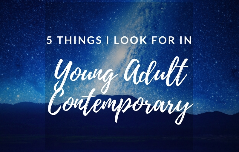 5 Things I Look For in a YA Contemporary