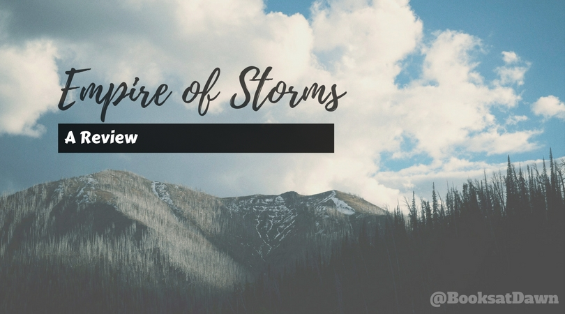 Empire of Storms by Sarah J. Maas |REVIEW