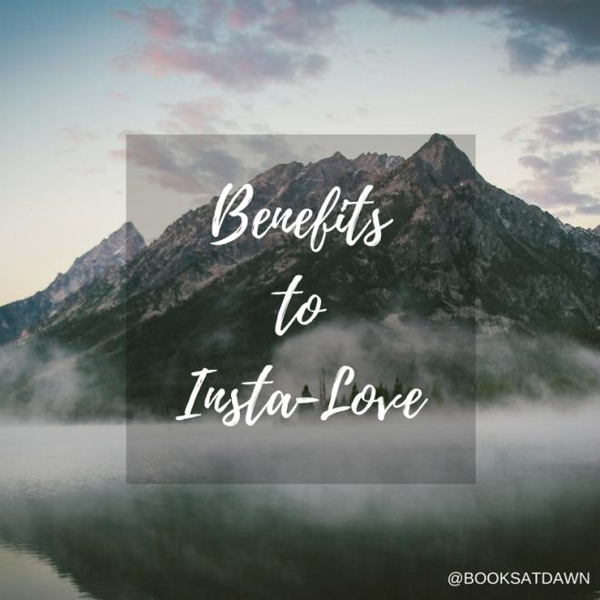 Benefits to Insta-Love