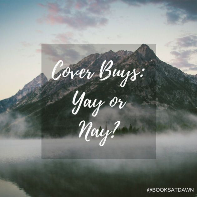 Cover Buys- Yay or Nay-