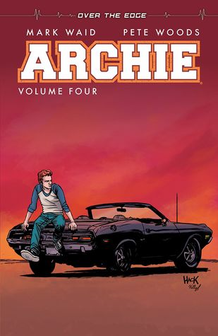 Archie Vol. 4: Over the Edge