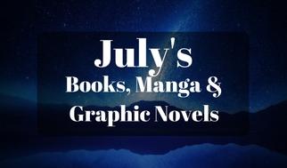 July's Books, Manga &Graphic Novels (1)