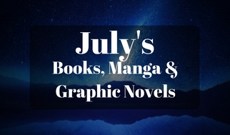 July's Books, Manga &Graphic Novels (1)