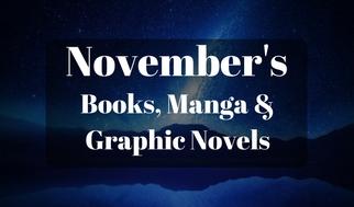 November's Books, Manga &Graphic Novels