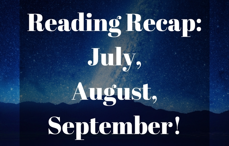 #ReadingRecap: July, August, and September