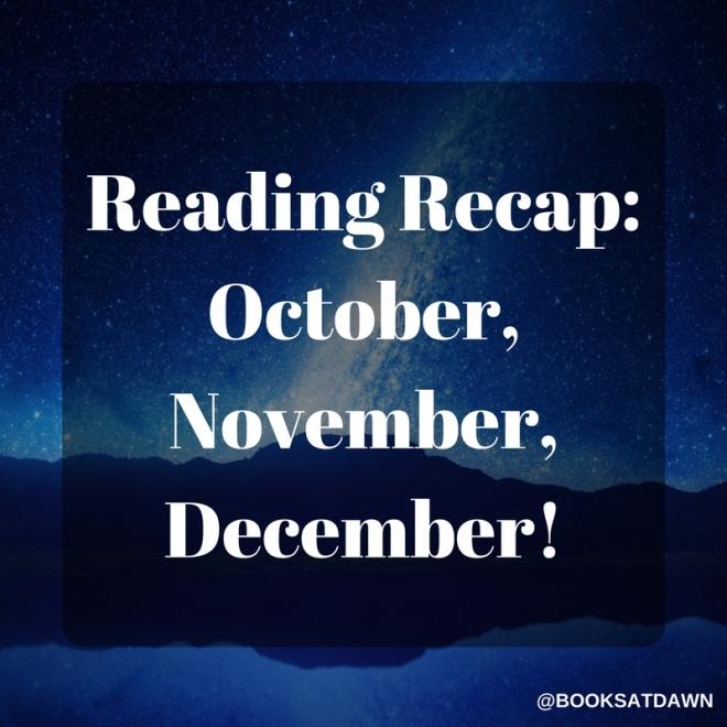 Reading Recap- October, November, December! (1)