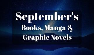 September's Books, Manga &Graphic Novels