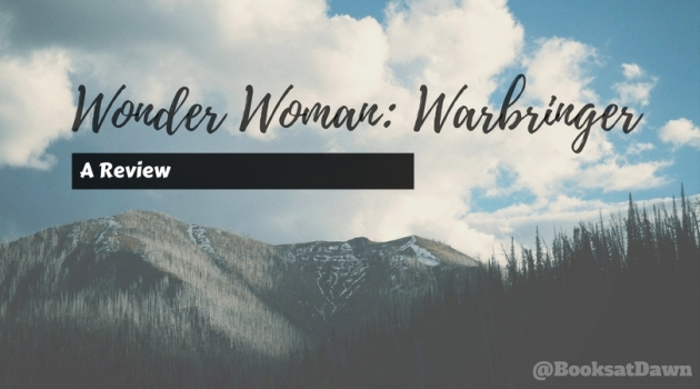 Wonder Woman- Warbringer