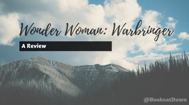 Wonder Woman- Warbringer