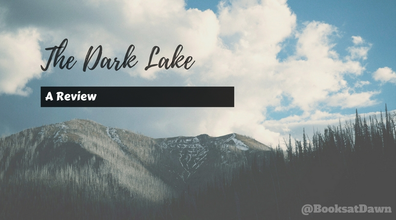 The Dark Lake