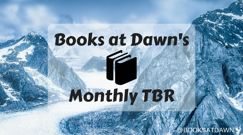 #TBR: October 2018 (Books at Dawn's Monthly TBR)