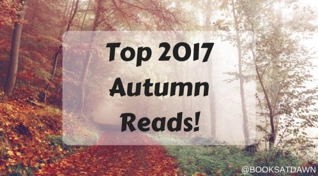 Top 2017 Autumn Reads!