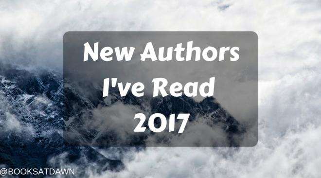 New Authors I've Read 2017