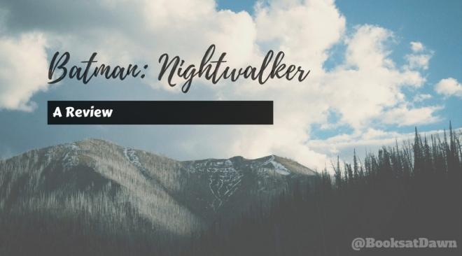 Batman_ Nightwalker