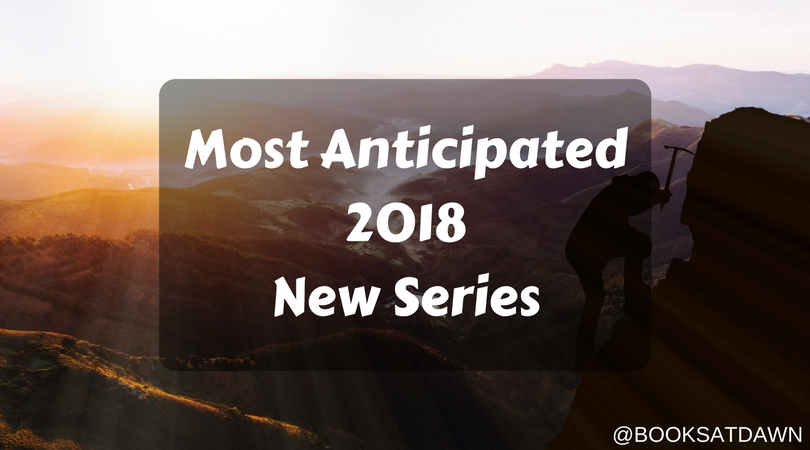 #2018 Most Anticipated New Series (Jul –Dec)