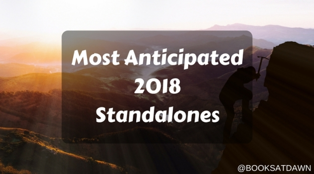 Most Anticipated 2018 Standalones