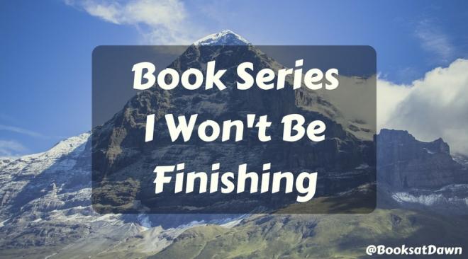 Book Series I Won't Be Finishing.jpg